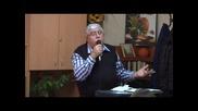 Нека всеки човек бъде , бърз да слуша , бавен да говори и бавен да се гневи - Пастор Фахри Тахиров
