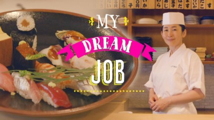 My Dream Job: How a female sushi chef sliced through the glass ceiling