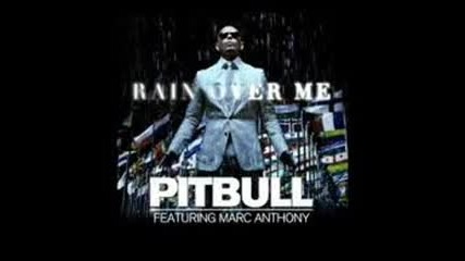 pitbul rain over me