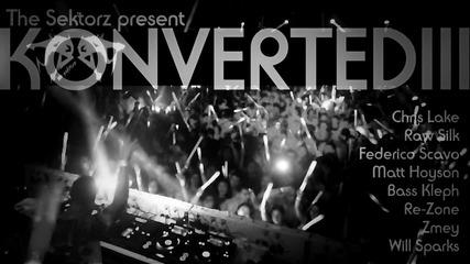 The Sektorz Konverted Iii [electro House / Minimal Mix]