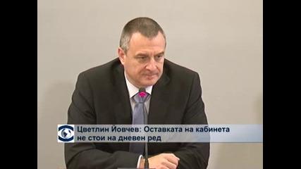 Цветлин Йовчев: Оставка на правителството не стои на дневен ред