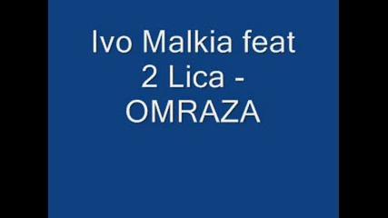Iw0 Malkiq - 0mraza