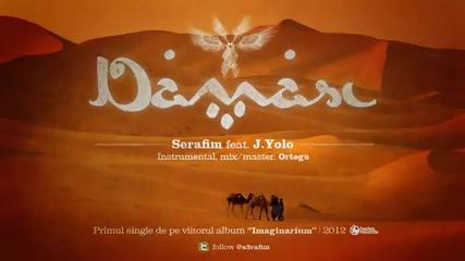 Serafim - Damasc feat. J.yolo