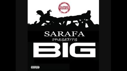 Sarafa - B.I.G.