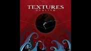 Textures - Sanguine Draws The Oath ( Dualism-2011)