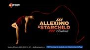 Румънски къртач ! Allexinno & Starchild - Bailamos