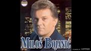Milos Bojanic - Kad te vidim ja ozdravim - (Audio 2000)
