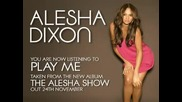 Alesha Dixon - Play Me New track