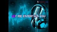 Robbie Williams - Let Me Entertain You (karaoke)
