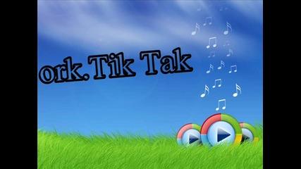 ork. Tik Tak - Live 2012