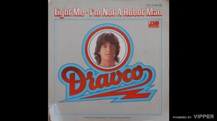 Dravco - I'm Not A Robot Man - (Audio 1978)