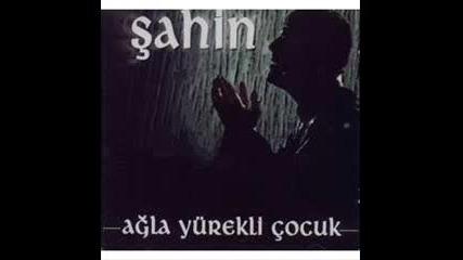 ! Sahin !( Bizi kimse Ayiramaz ???