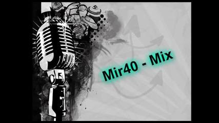 Mir40 - Mix