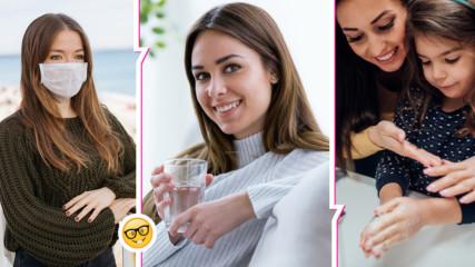 5+1 златни правила по време на епидемия! Как да предпазите себе си и близките?
