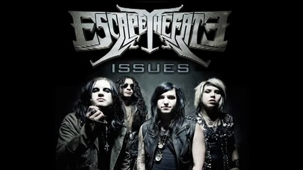 New! Escape the Fate - Issues