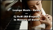 Cj Rcm Rd Project - In Memory of Sister