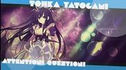 Tohka Yatogami - Attention! Question! [full]