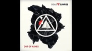 Dead By Sunrise - Too Late +превод