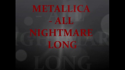 (hq + текст)metallica - All Nightmare