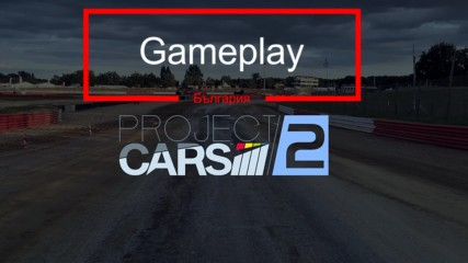 Project Cars 2 - Gameplay