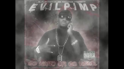 Evil Pimp - Always In And Out Da Bank