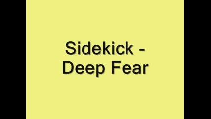 Sidekick - Deep Fear