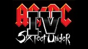 Six Feet Under - You Shook Me All Nightlong
