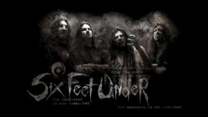 Six Feet Under - Claustrophobic