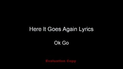 Ok Go - Here It Goes Again (lyrics)