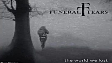 Funeral Tears - The World We Lost Full Album