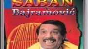 Saban Bajramovic - Lele Lele