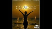 Spirit Diffusion - A Life Worth To Live 2009
