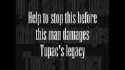 Dont Let 50 Cent Touch Tupacs Works!!!