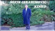 Sefik Ibrahimovic _ Sine Moj