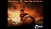 *hq* Gladiator - Now We Are Free Remix [soundtrack] *hq*