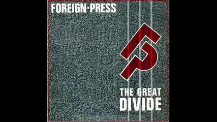 Foreign Press - The Great Divide (dance Mix)
