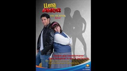 Luis Fonsi - Llena de Amor [превод на български език] Песента от теленовелата Llena de Amor H Q