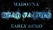 Madonna Dear Father (earlw demo/unreleased Track)