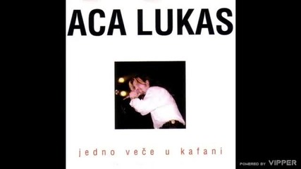 Aca Lukas - Strah me da te volim - (audio) - Live - 1998 Vujin Trade Line