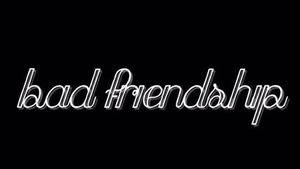 Bad Friendship 01x01