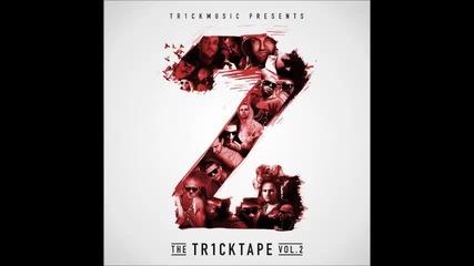 Tr1ckmusic представя Fox, Fang, Madmatic, Hoodini & 45th- Време Е За Бачкане (2014)