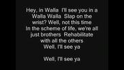 The Offspring - Walla Walla + текст на английски