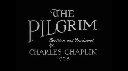 The Pilgrim - Charlie Chaplin (1923)