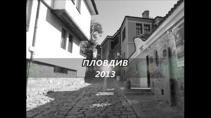 За Всички Почитатели На Пловдив! Актуални Снимки От Града!