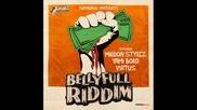Bellyfull Riddim Million Stylez Yami Bolo Virtus - Youtube