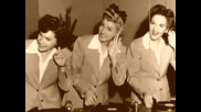 The Andrew Sisters - Bei Mir Bist Du Shein