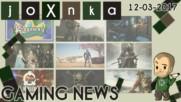 Gaming News [12.03.2017] - joXnka преглед на печата
