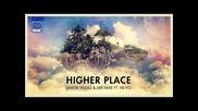 *2015* Dimitri Vegas & Like Mike ft. Ne Yo - Higher Place