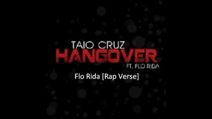 Taio Cruz ft Flo-rida - Hangover (official Lyrics Video)