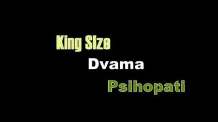 King Size - Двама Психопати